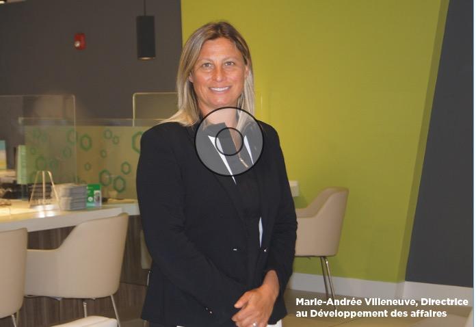 DESJARDINS BANK  ACCUEILLE Marie-Andrée Villeneuve